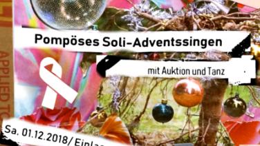 SCHRILLE NACHT, SCHÄBIGE NACHT - Pompöses Soli-Adventssingen
