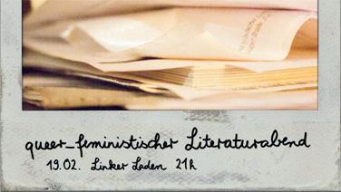 queer_feministischer Literaturabend 19.02. 21uhr im linken laden